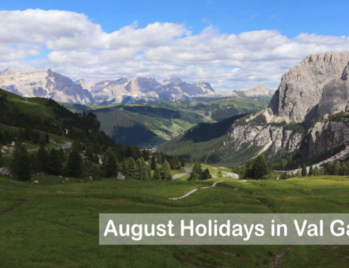 August Holidays in Val gardena