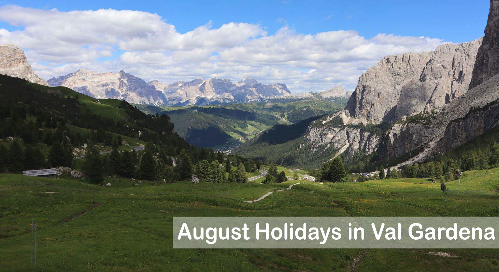 guide august holidays in val gardena